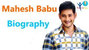 Mahesh Babu Biography in Hindi